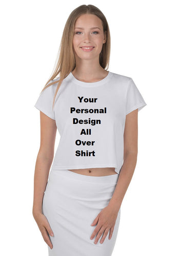 Your Personal Design All Over Your Crop Tee
