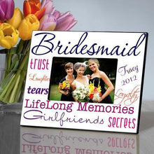 Load image into Gallery viewer, Personalized Picture Frame - Bridesmaid | JDS