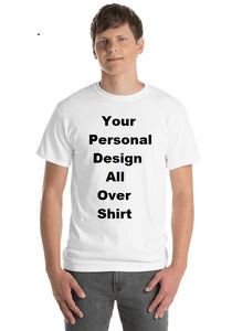 Your Personal Design All Over Your Own T-shirt