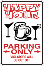 Load image into Gallery viewer, Personalized Novelty Parking Sign, Bar Signs, Funny Gift Signs | DG Custom Graphics