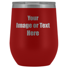 Load image into Gallery viewer, Personalized Wine Tumbler with Your Text or Logo | teelaunch
