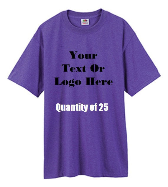 Custom Personalized Design Your Own T-shirt (lot Of 25)