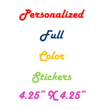 Load image into Gallery viewer, Full Color Personalized Stickers | DG Custom Graphics