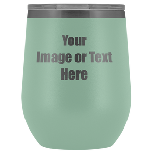 Personalized Wine Tumbler with Your Text or Logo | teelaunch