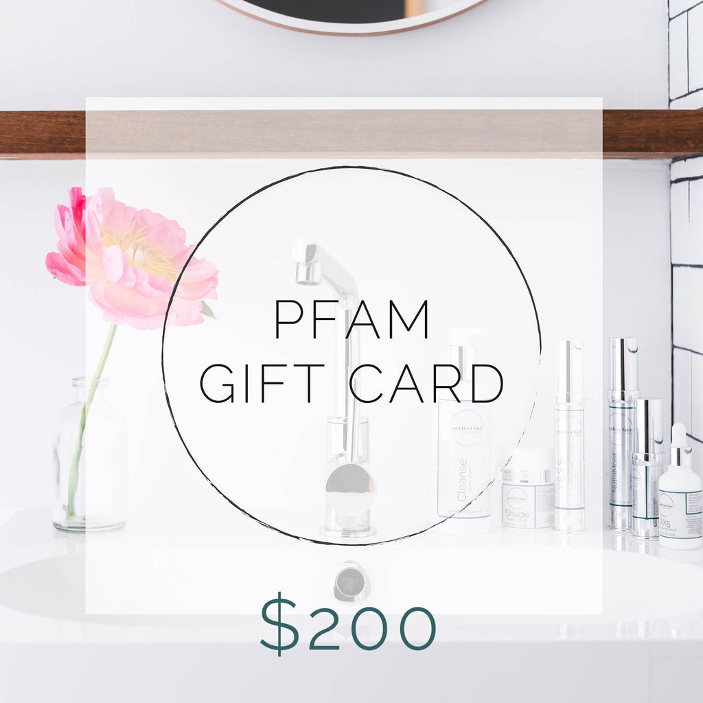 Perfect Face Aesthetic Medicine PFAM Gift Card $200