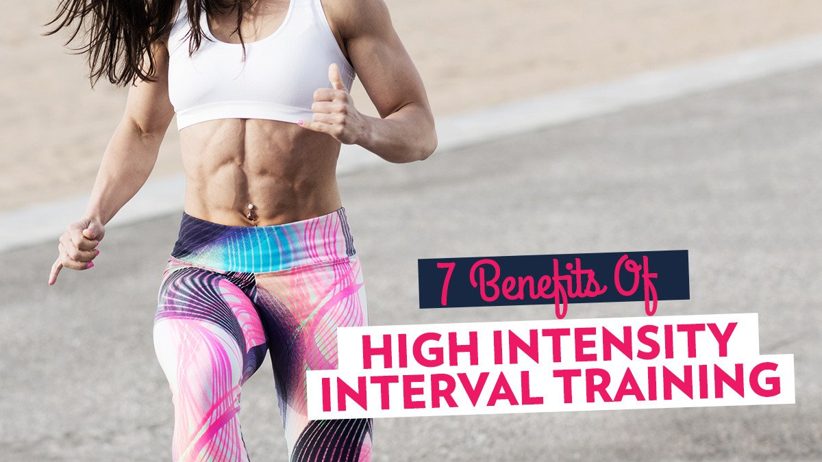 7 Benefits of High Intensity Training