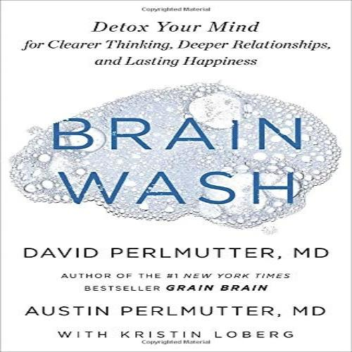 Detox Your Mind for Clearer Thinking, Deeper Relationships, and Lasting Happiness