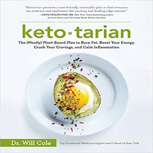 Keto tarian: The Mostly Plant-Based Plan to Burn Fat, Boost Your Energy, Crush Your Cravin