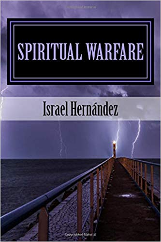 Spiritual Warfare: The Battle of the Mind