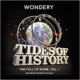 Tides of History: The Fall of Rome, Vol. 1 (Tides of History Series)