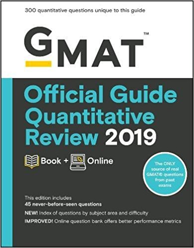 GMAT Official Guide Quantitative Review 2019: Book + Online 3rd Edition