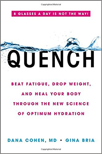 Quench: Beat Fatigue, Drop Weight, and Heal Your Body Through the New Science