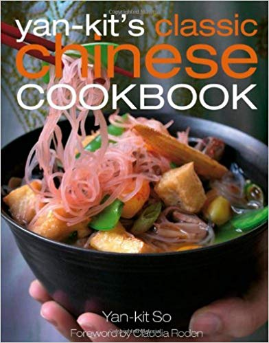 Yan-Kit' s Classic Chinese Cookbook