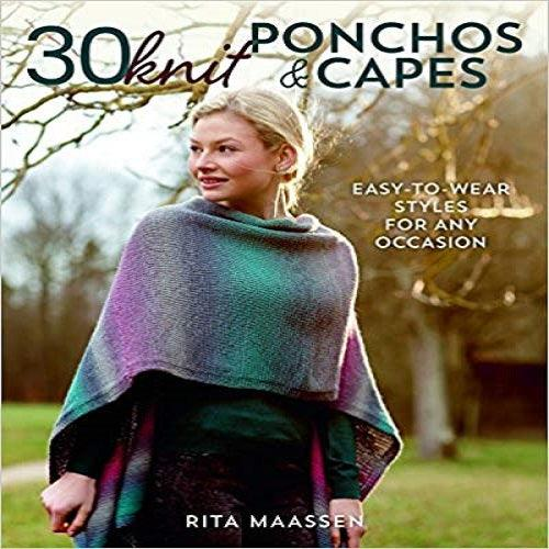 30 Knit Ponchos & Capes: Easy-To-Wear Styles for Any Occasion