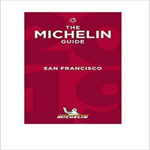 Michelin Red Guide 2019 San Francisco: Restaurants