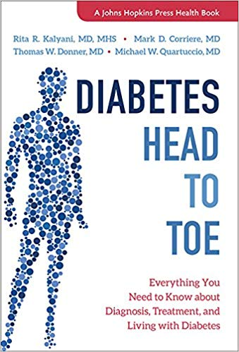 Diabetes Head to Toe: Everything You Need to Know About Diagnosis, Treatment, and Livin