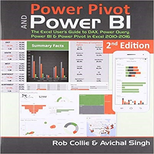 Power Pivot and Power BI: The Excel User's Guide to DAX, Power Query, Power BI