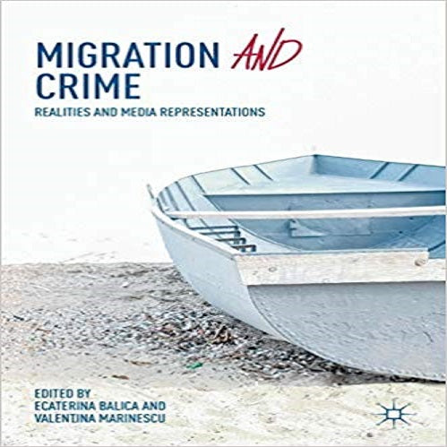 Migration and Crime: Realities and Media Representations (2018)