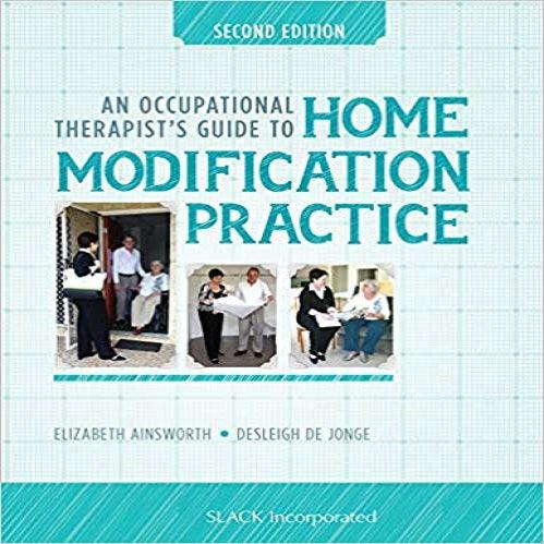 An Occupational Therapist's Guide to Home Modification Practice