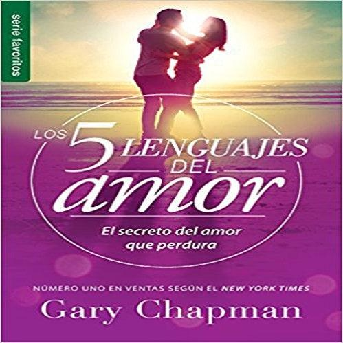 5 Lenguajes de Amor, Los Revisado 5 Love Languages: Revised Fav: El Secreto del Amor