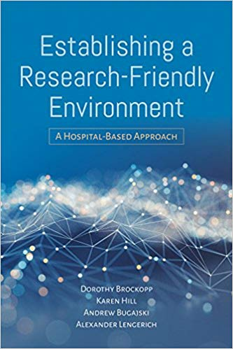 Establishing a Research-Friendly Environment: A Hospital-Based Approach