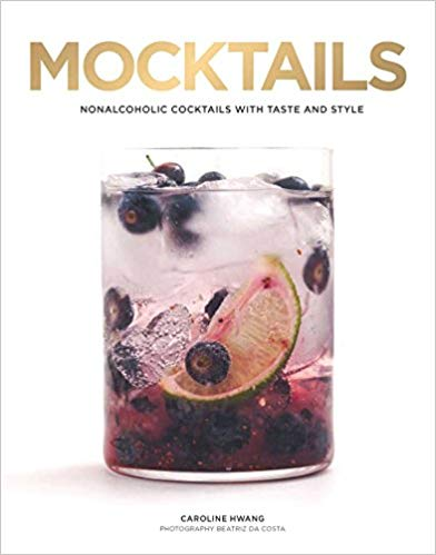 Mocktails: Nonalcoholic Cocktails With Taste and Style