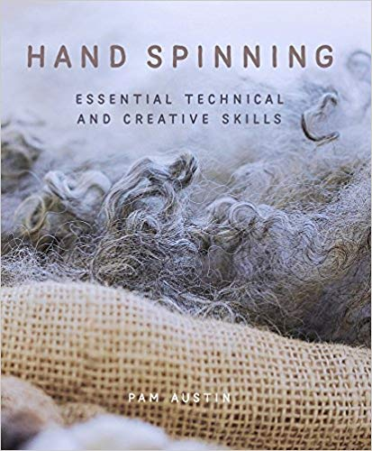 Hand Spinning: Technical and Creative Skills