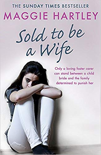 Sold to Be a Wife: Only a Determined Foster Carer Can Stop a Terrified Girl from Becoming