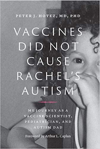 Vaccines Did Not Cause Rachel's Autism: My Journey As a Vaccine Scientist, Pediatrician