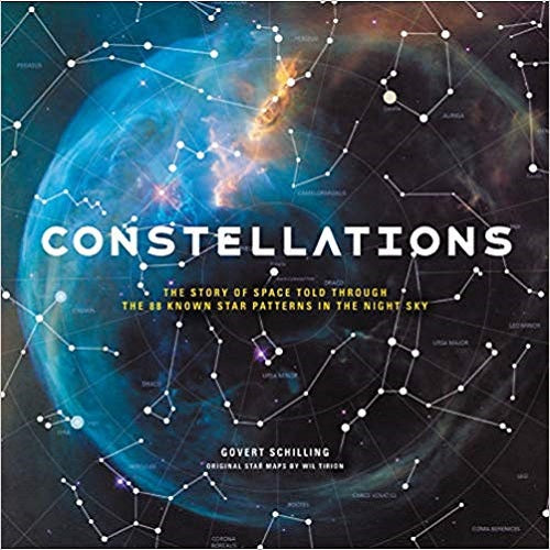 Constellations:The Story of Space Told Through the 88 Known Star Patterns in the Night Sky