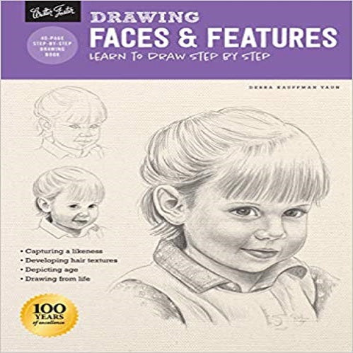 Drawing Faces & Features: Learn to Draw Step by Step