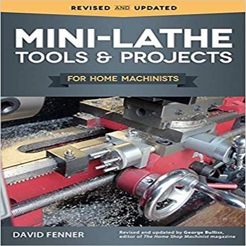 Mini-Lathe Tools and Projects for Home Machinists (Fox Chapel Publishing)