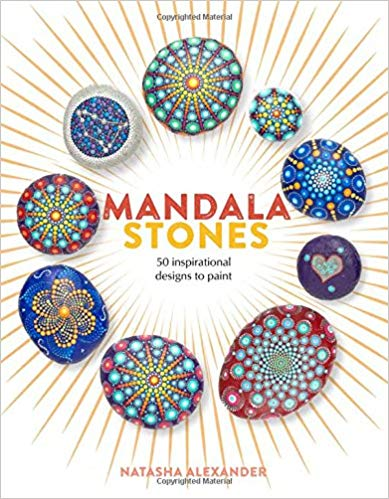 Mandala Stones: 50 Inspirational Designs to Paint