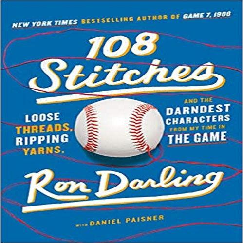 108 Stitches: Loose Threads, Ripping Yarns, and the Darndest Characters from My Time in
