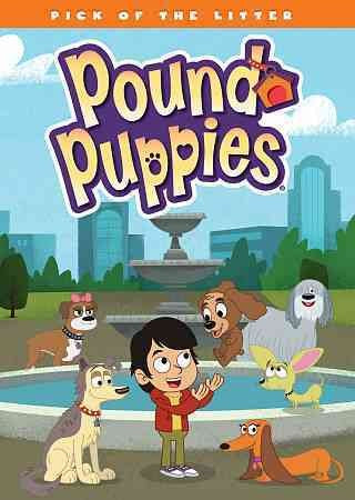 POUND PUPPIES:PICK OF THE LITTER
