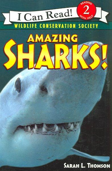 Amazing Sharks! (I Can Read. Level 2)