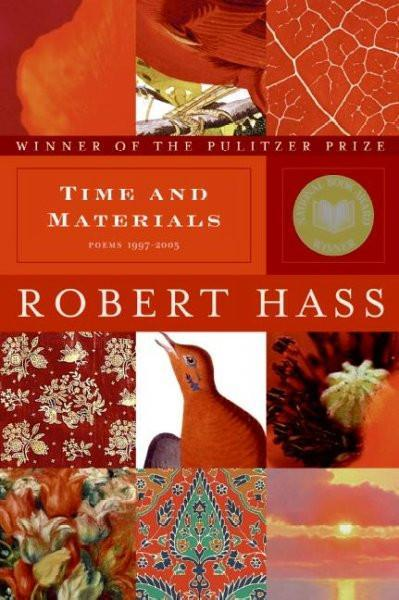 Time and Materials: Poems, 1997-2005
