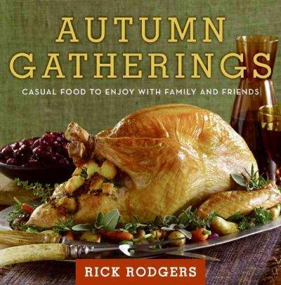 Autumn Gatherings: Casual Food to Enjoy With Family and Friends