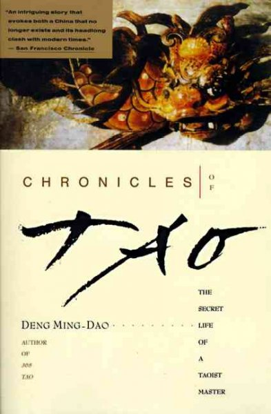 The Chronicles of Tao: The Secret Life of a Taoist Master