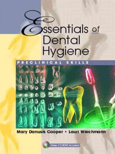 Essentials of Dental Hygiene