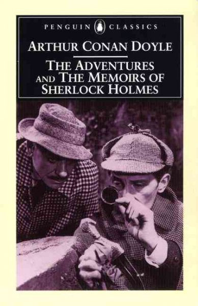 The Adventures of Sherlock Holmes & the Memoirs of Sherlock Holmes (Penguin Classics)
