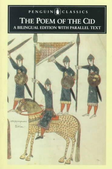 The Poem of the Cid: A Bilingual Edition With Parallel Text (Penguin Classics)