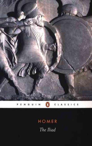 The Iliad (Penguin Classics)
