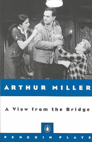 A View from the Bridge: A Play in Two Acts With a New Introduction (Penguin Plays)