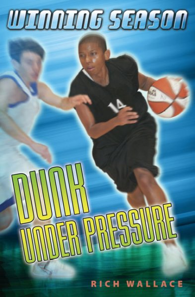 Dunk Under Pressure (Winning Season)