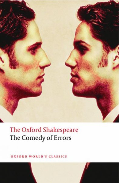 The Comedy of Errors (Oxford World's Classics)