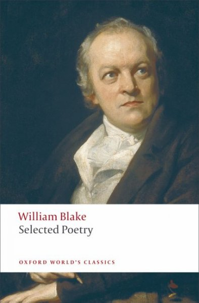 Selected Poetry (Oxford World's Classics): Selected Poetry