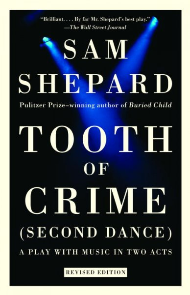 Tooth of Crime: Second Dance: Tooth of Crime