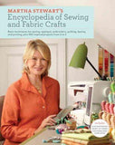 Martha Stewart's Encyclopedia of Sewing and Fabric Crafts: Basic Techniques and 150 Inspi | Affordablebookdeals