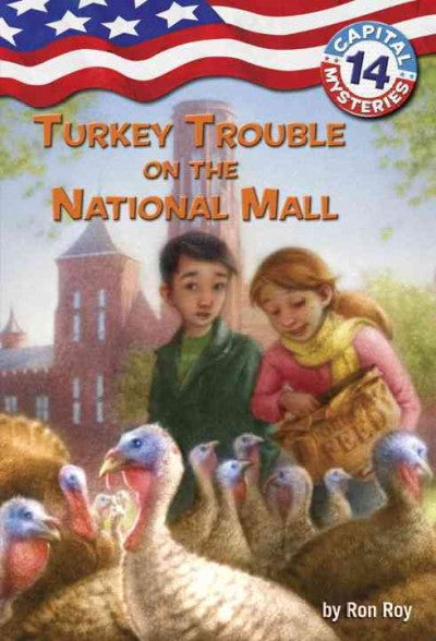 Turkey Trouble on the National Mall (Capital Mysteries)